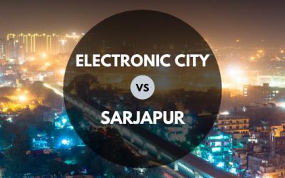 Electronic City Vs Sarjapur