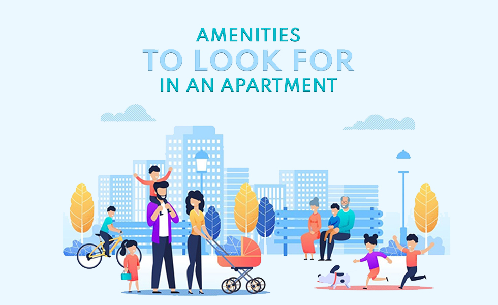 Top Amenities that you should consider before buying an apartment