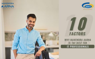 Top 10 Factors Why Mahendra Aarna Is Perfect For IT Professionals?