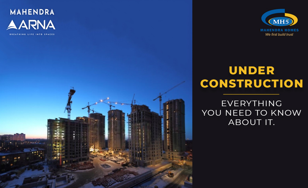 Everything You Need To Know Before Investing In Under Construction Projects