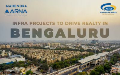 What are the Infra Projects to Drive Bangalore Realty in 2021?